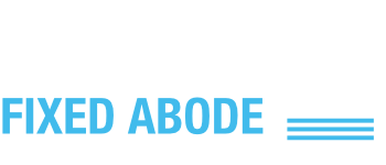 Fixed Abode Maintenance